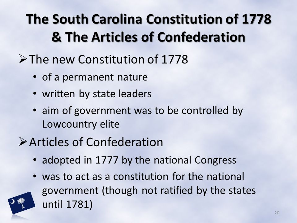 The South Carolina Constitution of 1778 & The Articles of Confederation