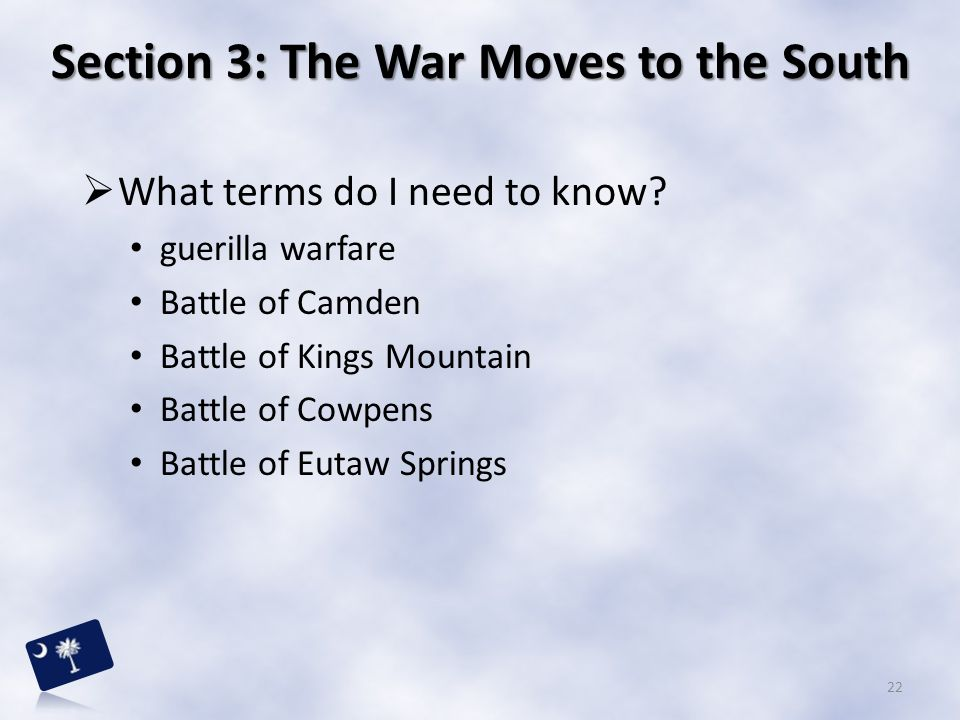 Section 3: The War Moves to the South
