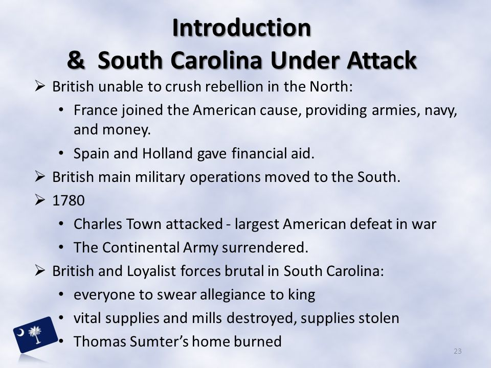 Introduction & South Carolina Under Attack