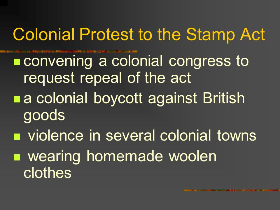Colonial Protest to the Stamp Act