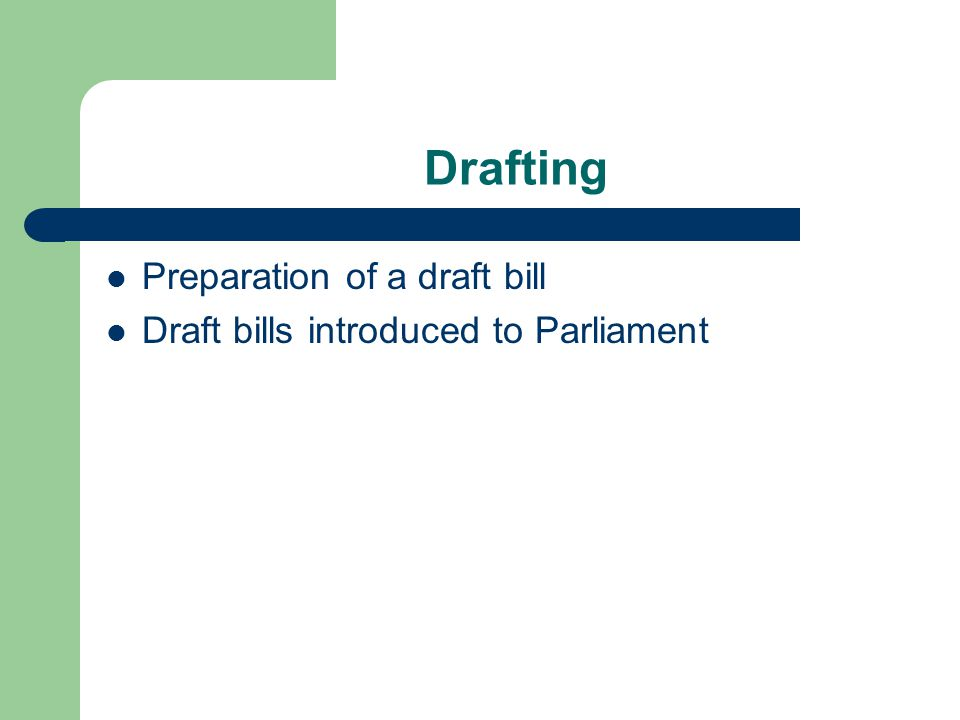Drafting Preparation of a draft bill