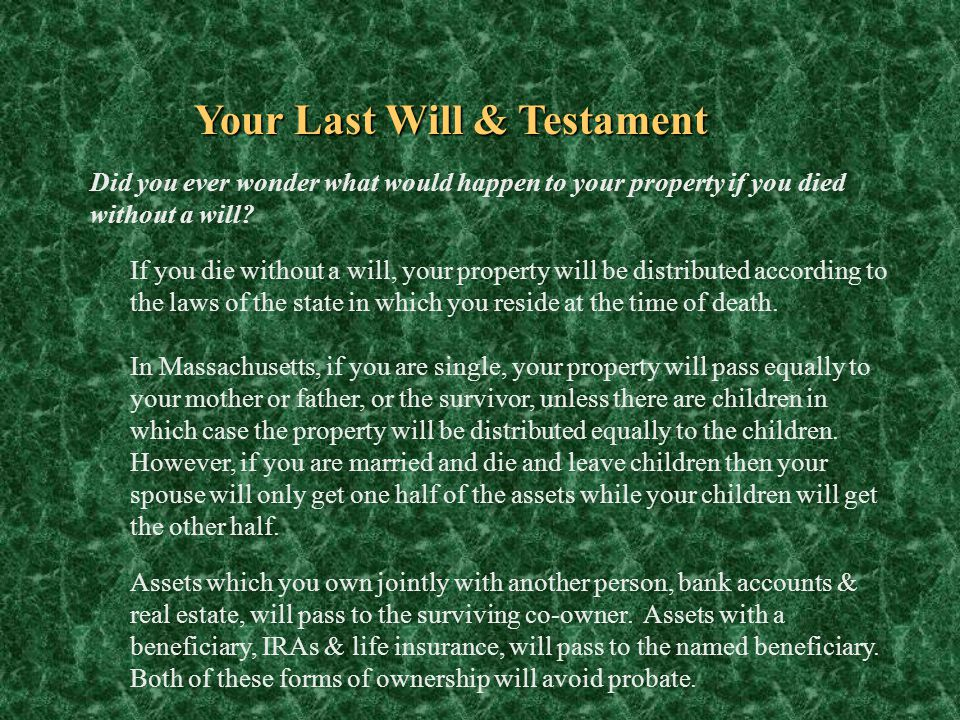 Your Last Will & Testament