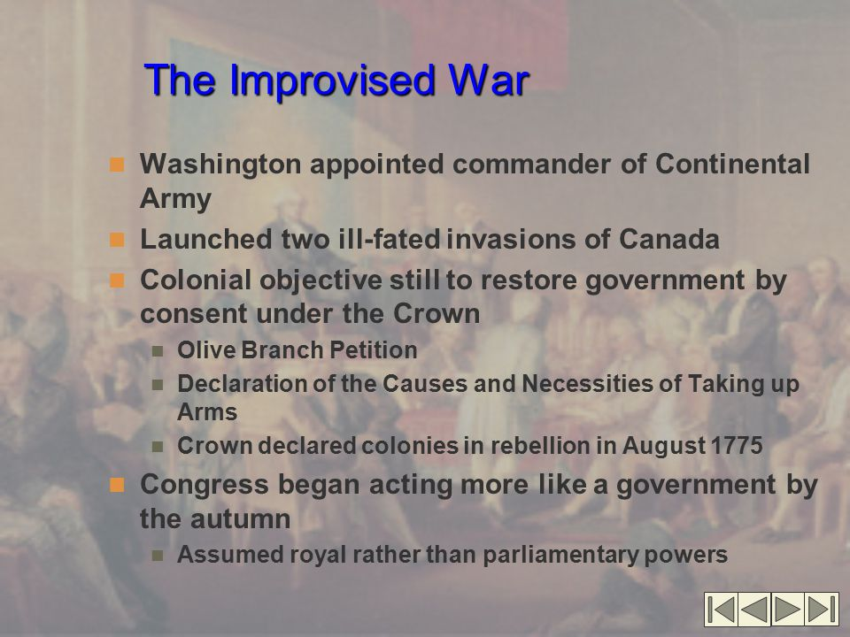 The Improvised War Washington appointed commander of Continental Army