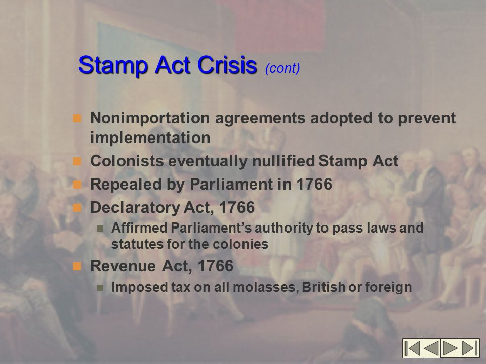 Stamp Act Crisis (cont)