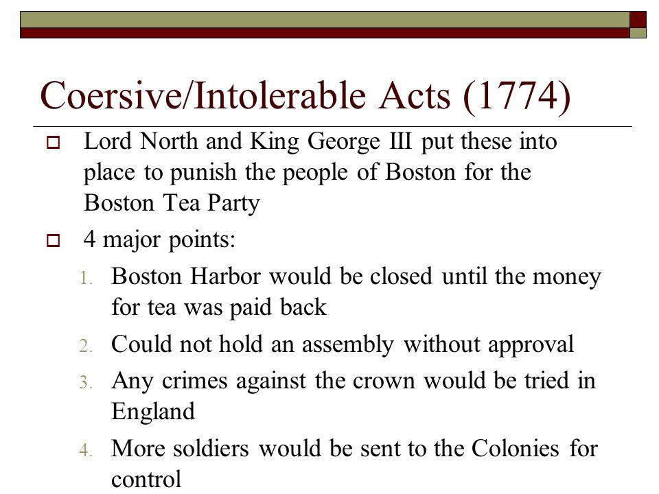 Coersive/Intolerable Acts (1774)