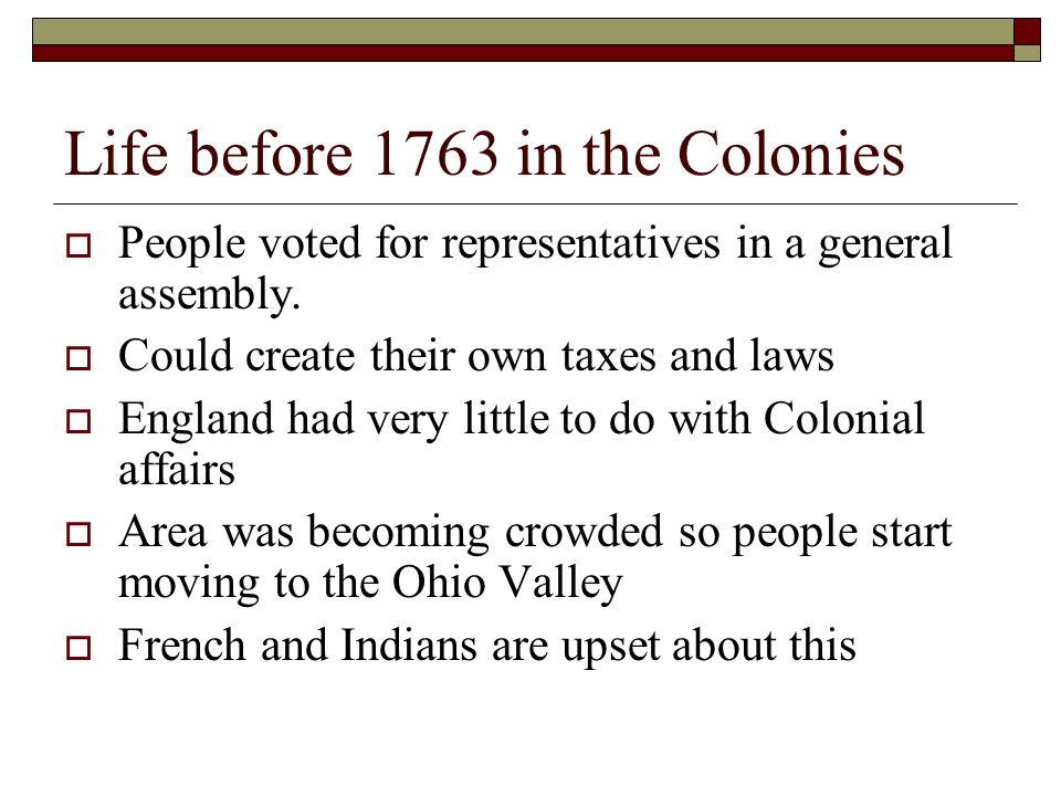 Life before 1763 in the Colonies