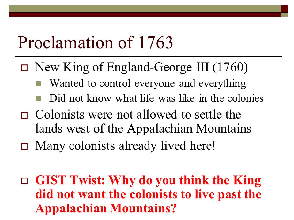 Proclamation of 1763 New King of England-George III (1760)