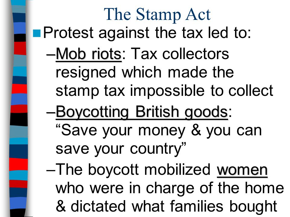 The Stamp Act Protest against the tax led to: