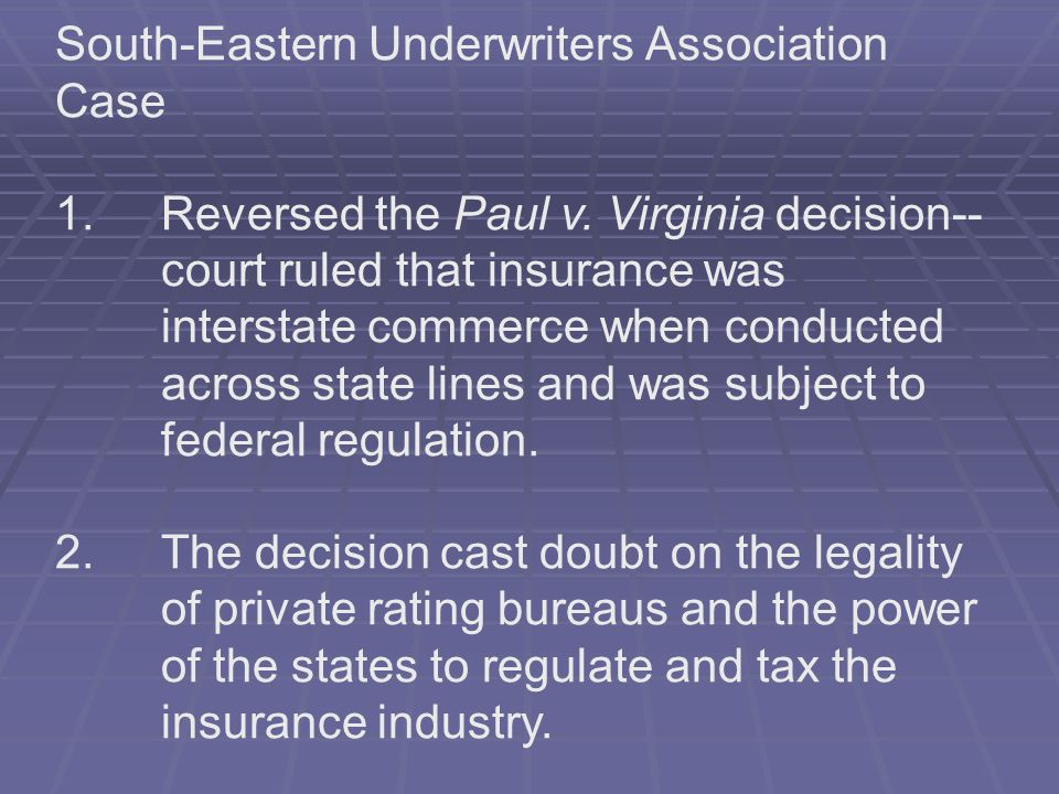 South-Eastern Underwriters Association Case