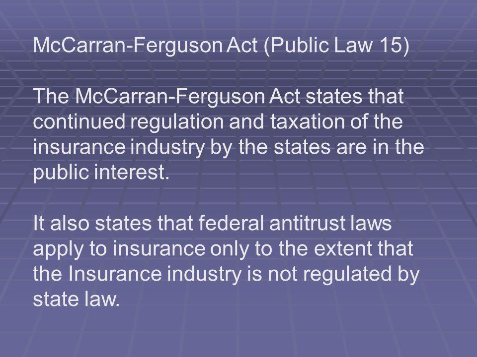 McCarran-Ferguson Act (Public Law 15)