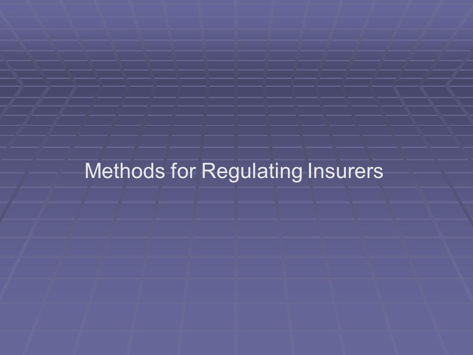 Methods for Regulating Insurers