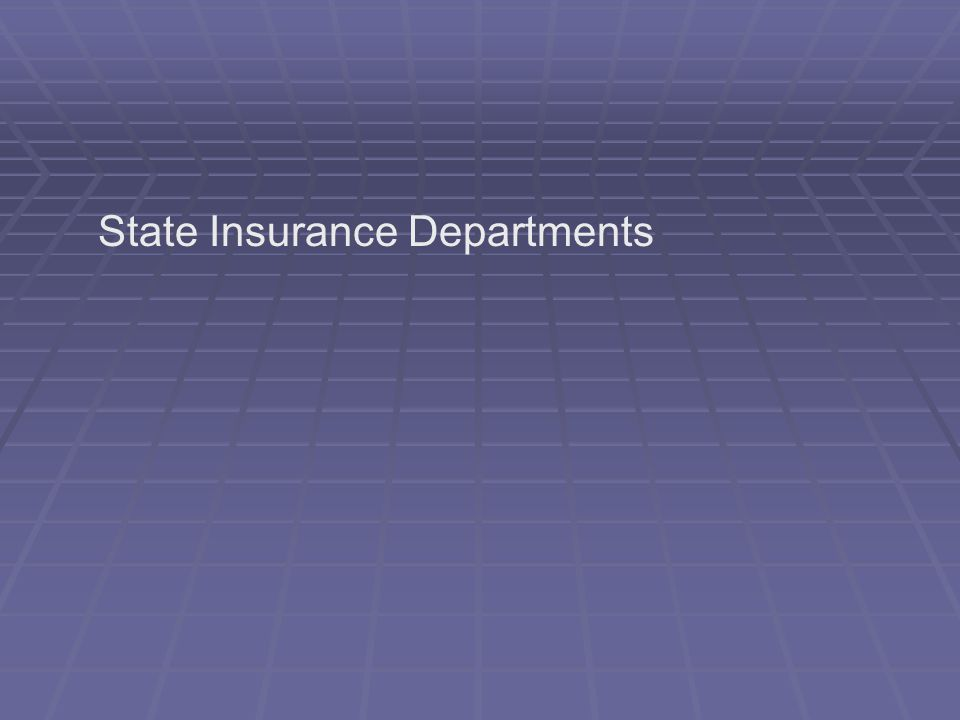 State Insurance Departments