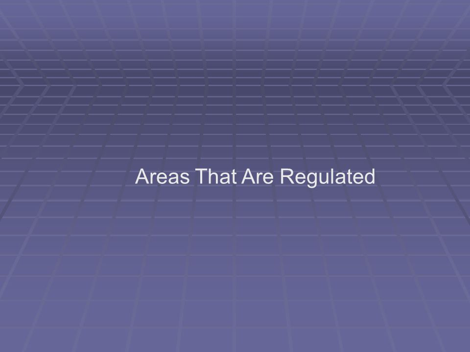Areas That Are Regulated