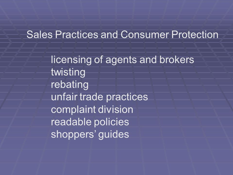 Sales Practices and Consumer Protection