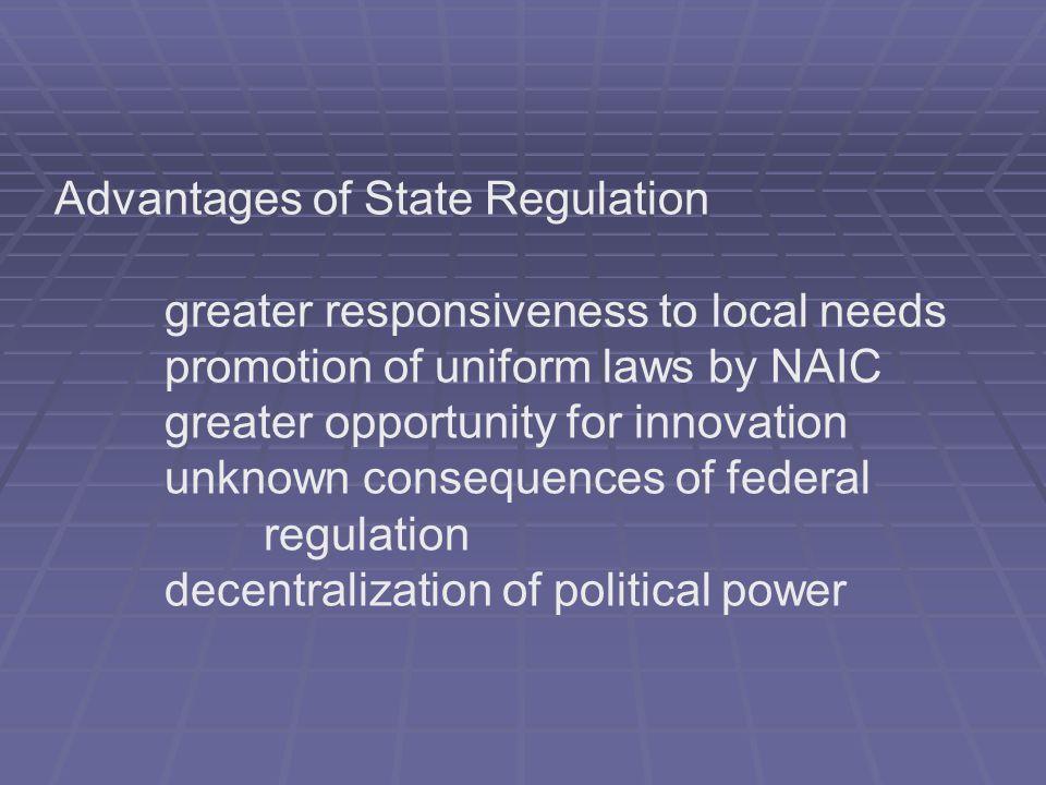 Advantages of State Regulation