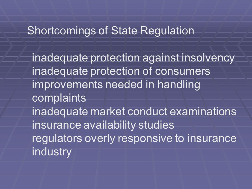 Shortcomings of State Regulation