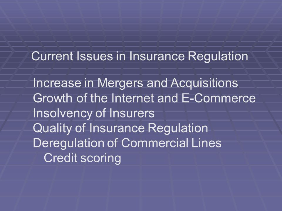 Current Issues in Insurance Regulation