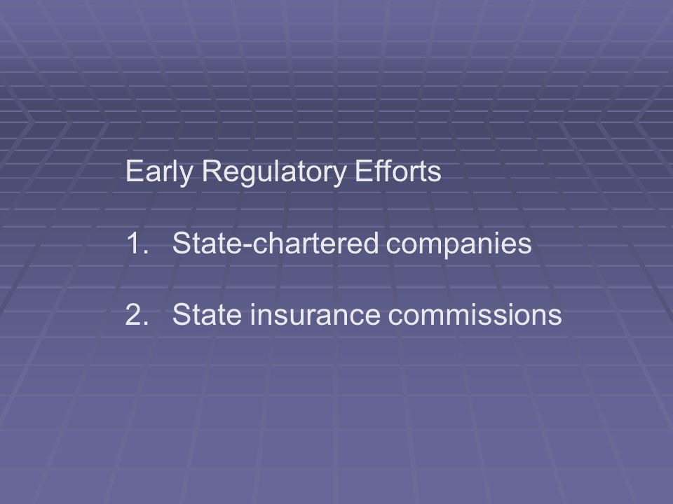 Early Regulatory Efforts