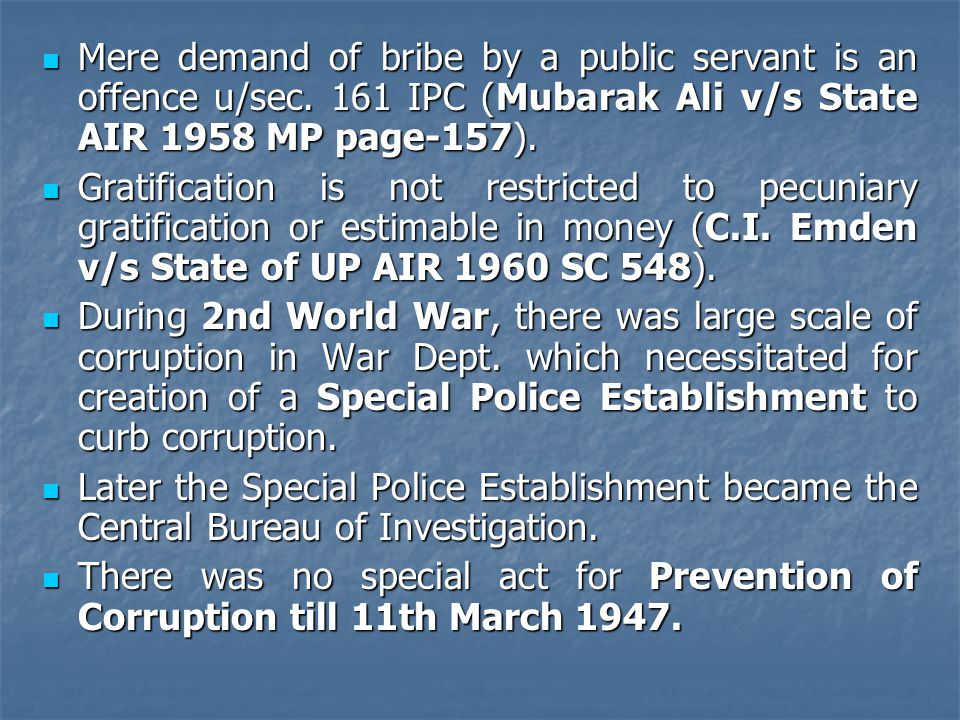 Mere demand of bribe by a public servant is an offence u/sec