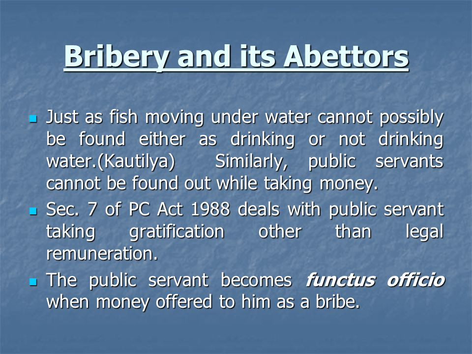 Bribery and its Abettors