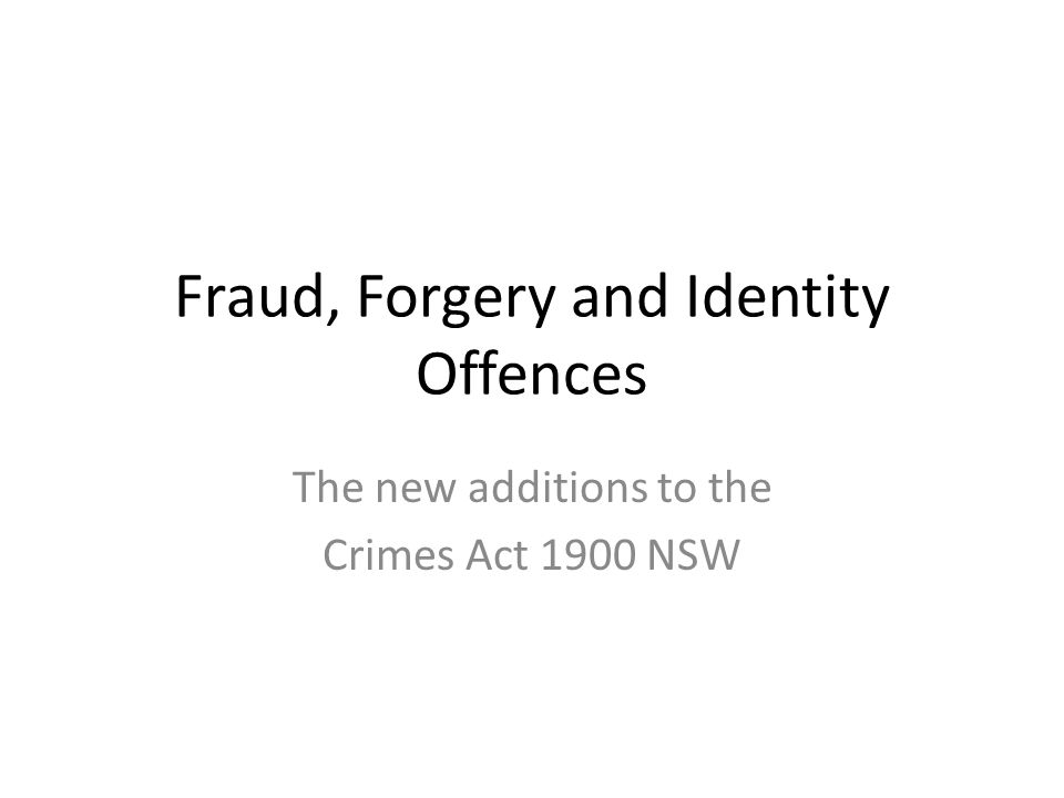 Fraud, Forgery and Identity Offences