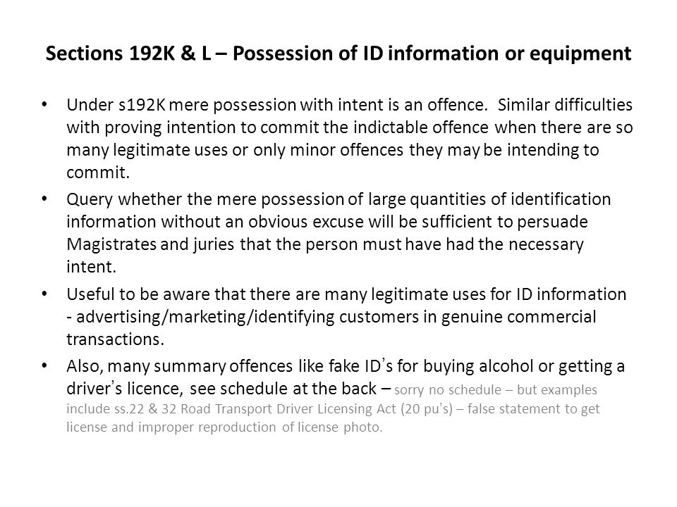 Sections 192K & L – Possession of ID information or equipment
