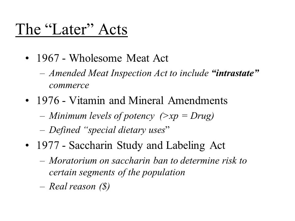 The Later Acts 1967 - Wholesome Meat Act