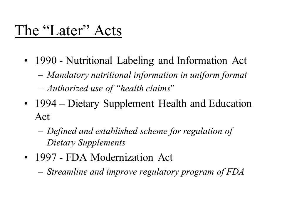The Later Acts 1990 - Nutritional Labeling and Information Act
