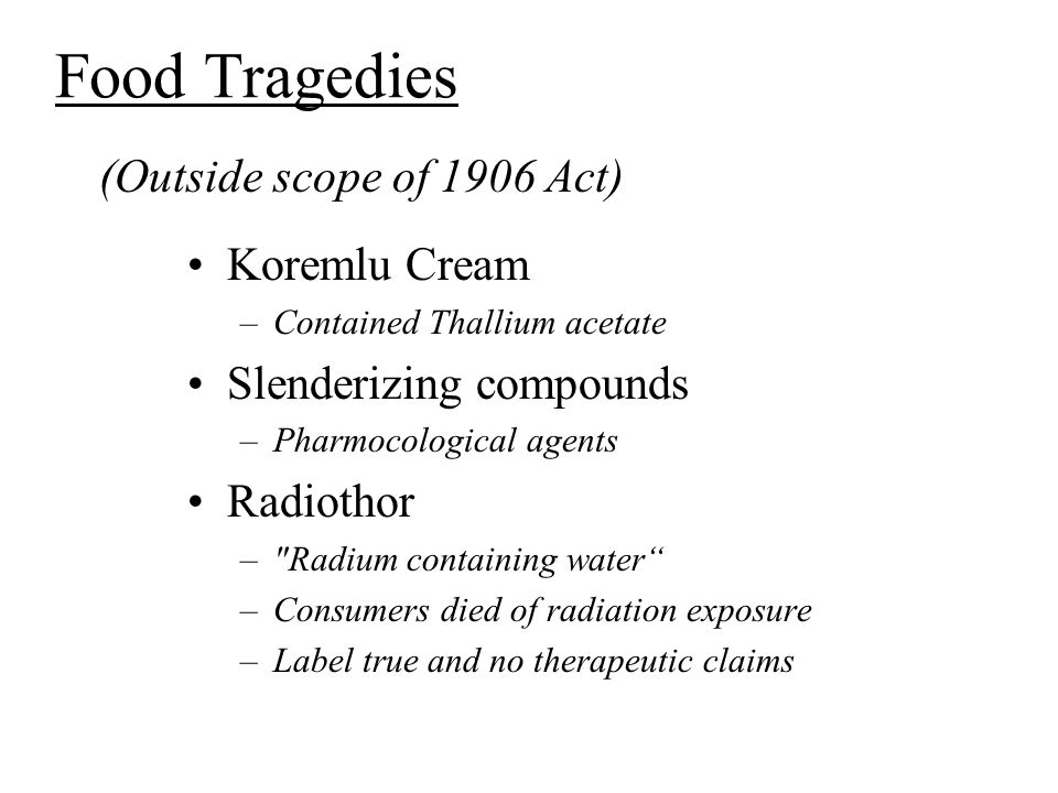 Food Tragedies (Outside scope of 1906 Act) Koremlu Cream