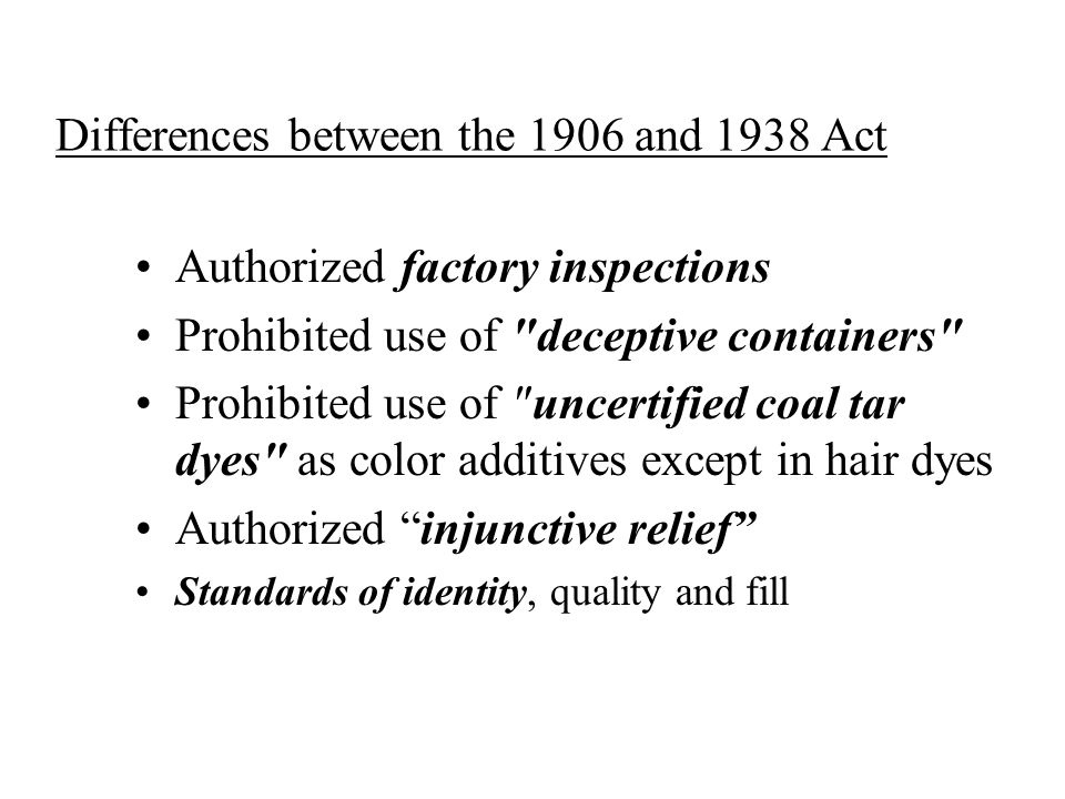 Differences between the 1906 and 1938 Act