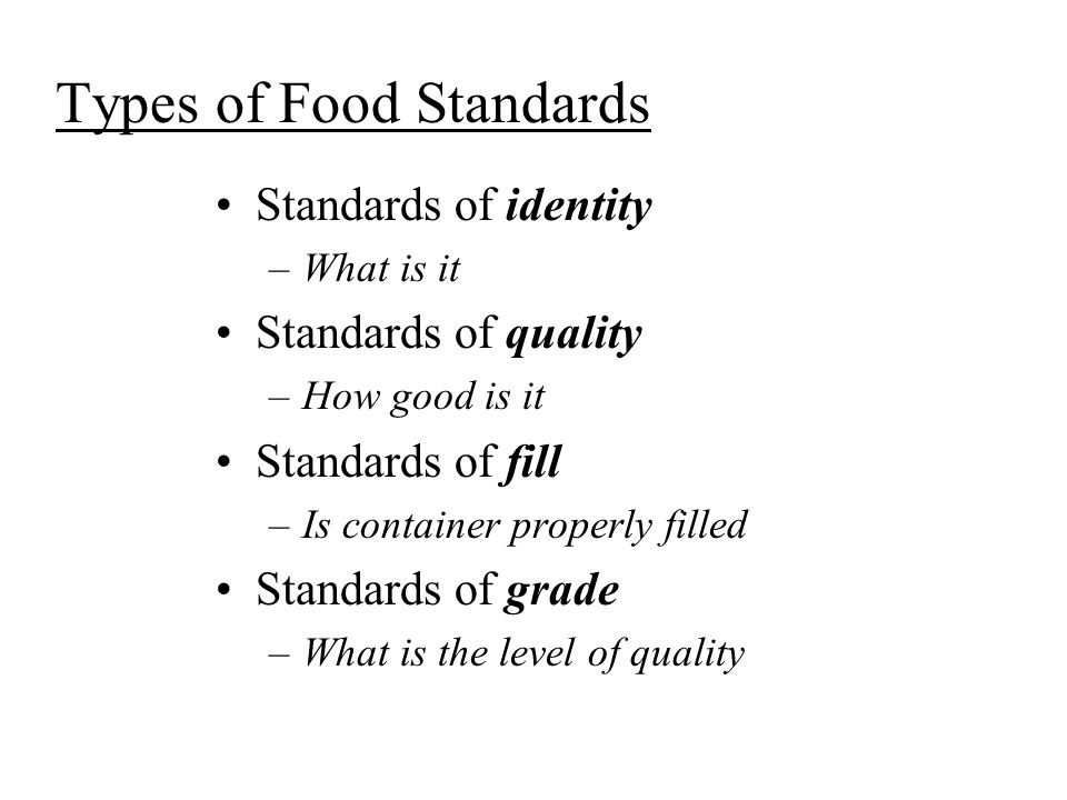 Types of Food Standards