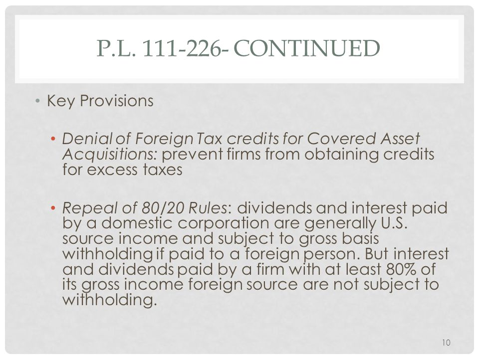 P.L. 111-226- continued Key Provisions.