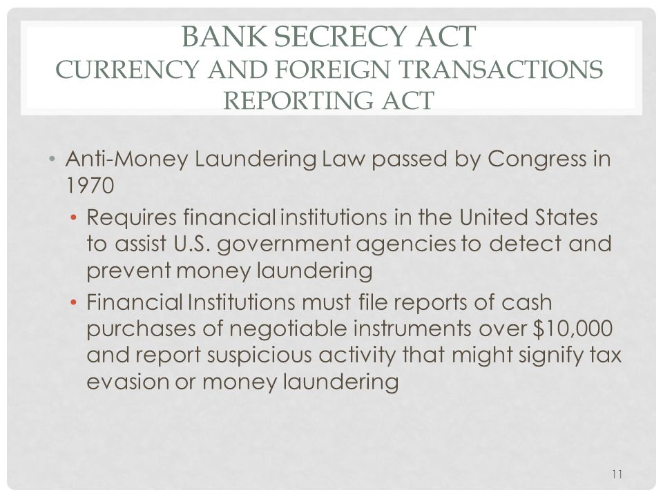 Bank Secrecy Act Currency and Foreign Transactions Reporting Act