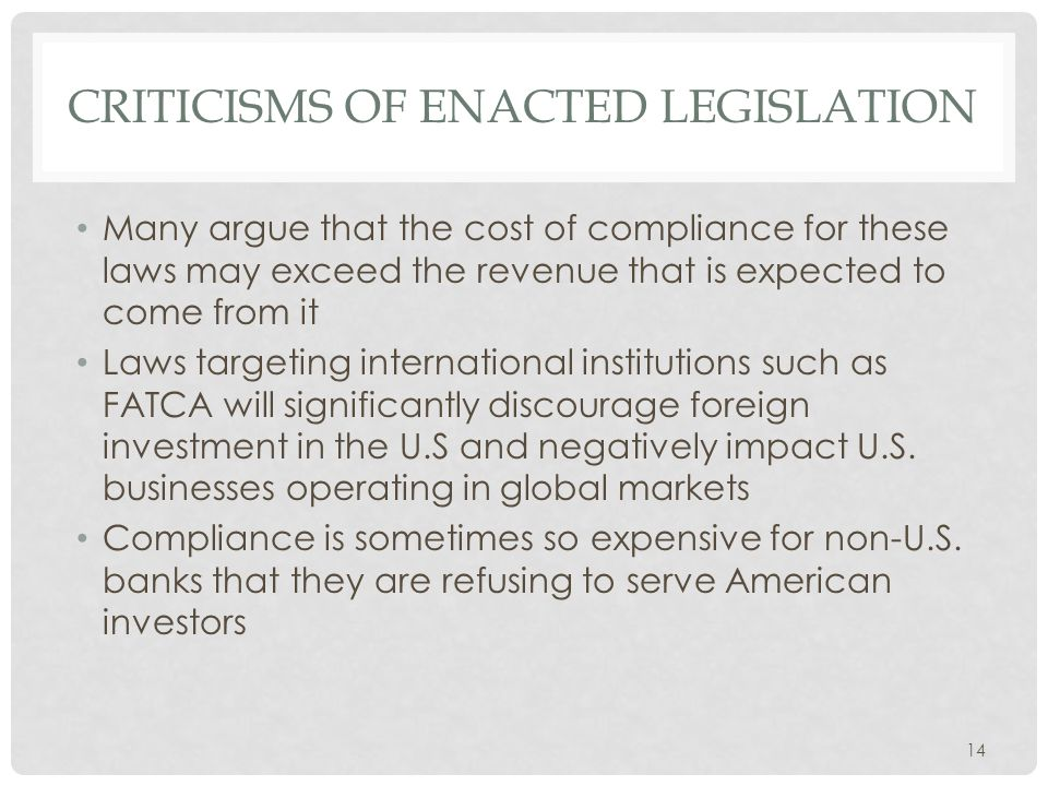 Criticisms of enacted legislation
