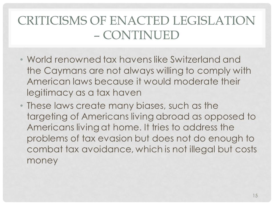 Criticisms of enacted legislation – continued