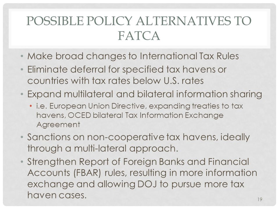 Possible policy alternatives to fatca