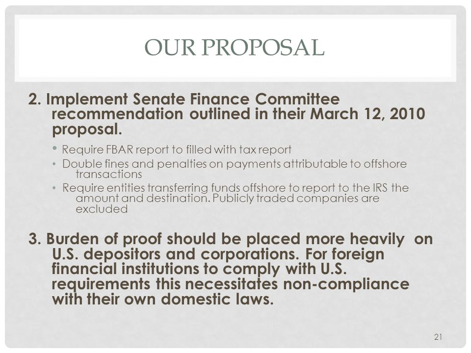 Our proposal 2. Implement Senate Finance Committee recommendation outlined in their March 12, 2010 proposal.