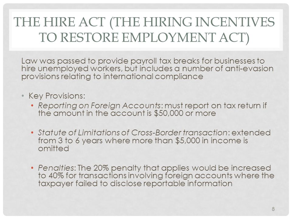 The HIRE ACT (The Hiring Incentives to Restore Employment act)