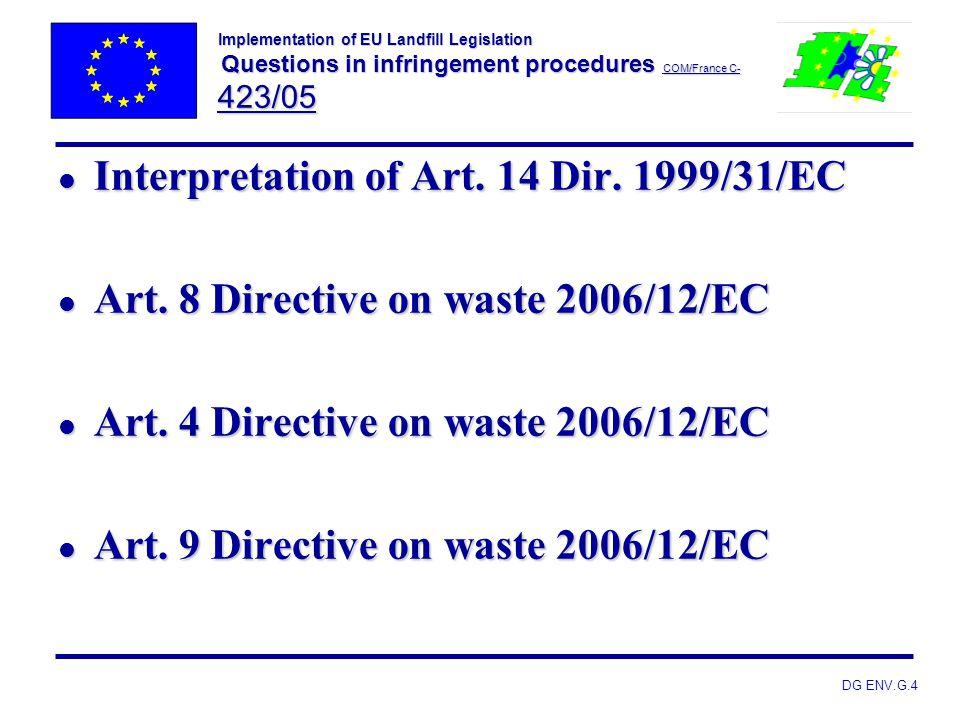 Interpretation of Art. 14 Dir. 1999/31/EC