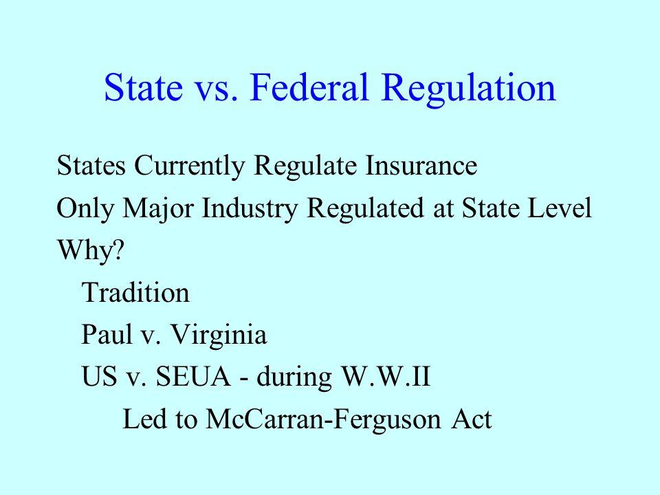 State vs. Federal Regulation