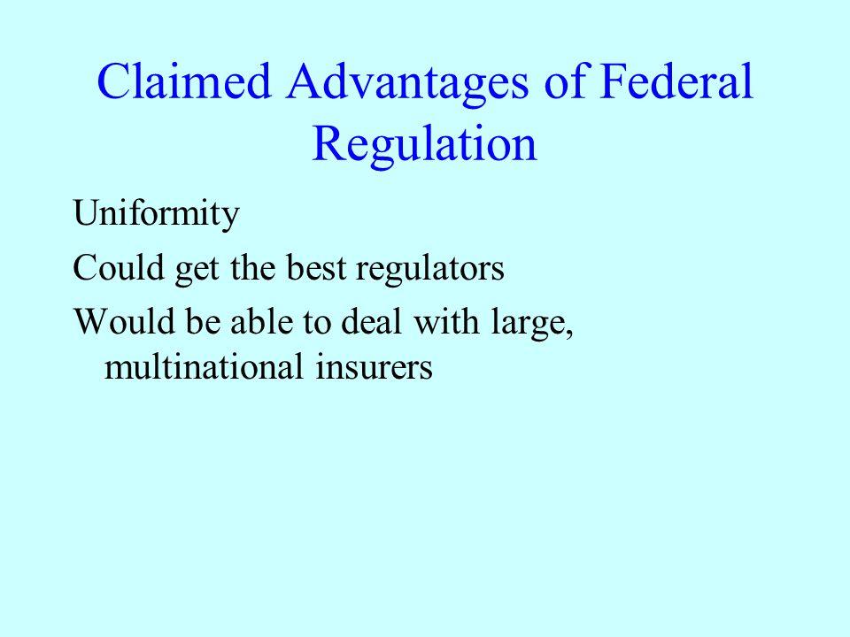 Claimed Advantages of Federal Regulation