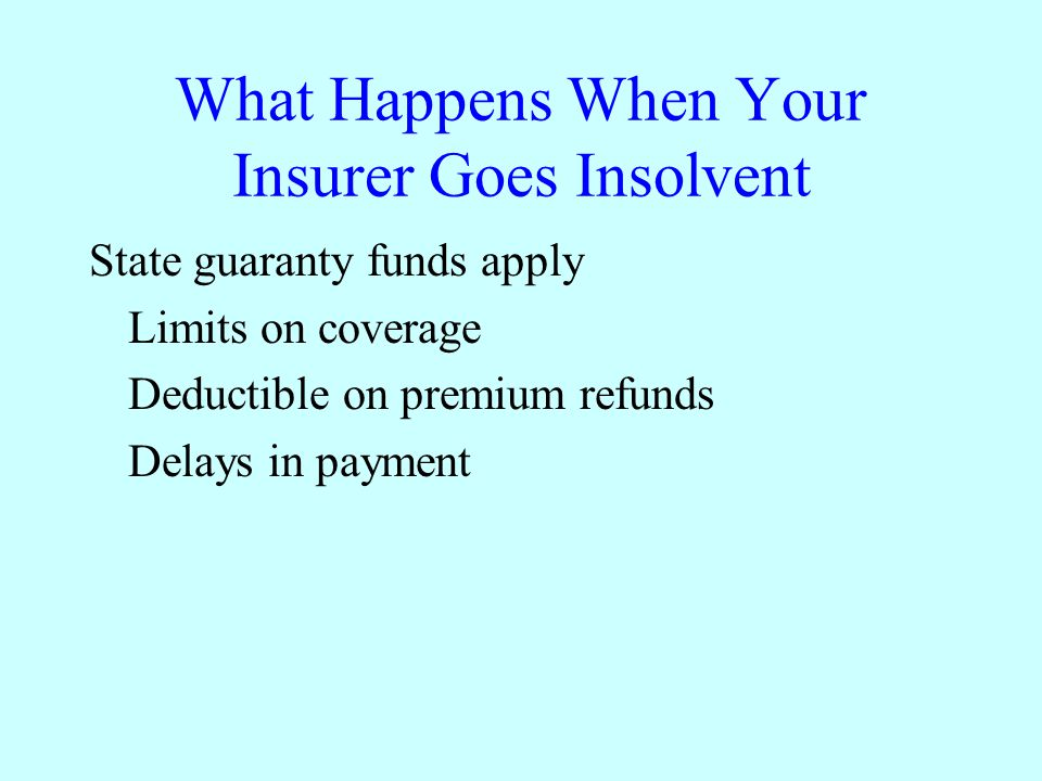 What Happens When Your Insurer Goes Insolvent