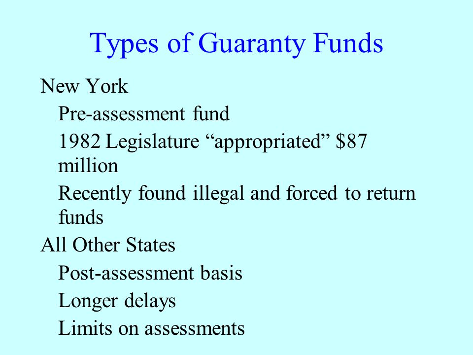 Types of Guaranty Funds