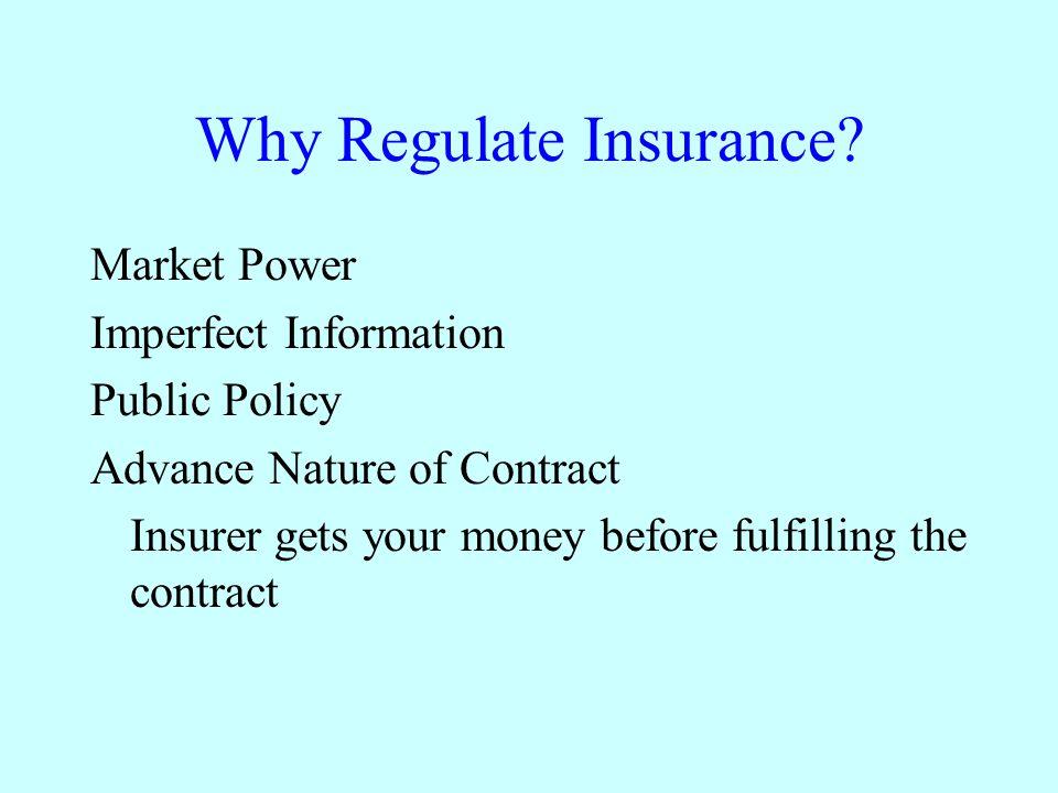 Why Regulate Insurance