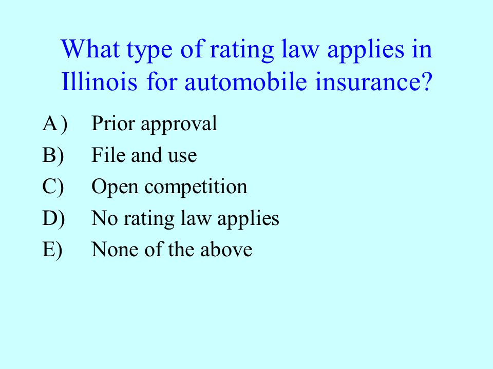 What type of rating law applies in Illinois for automobile insurance