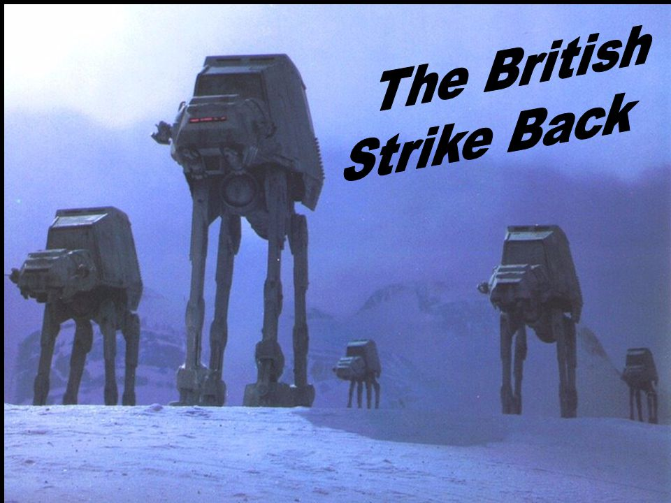 The British Strike Back