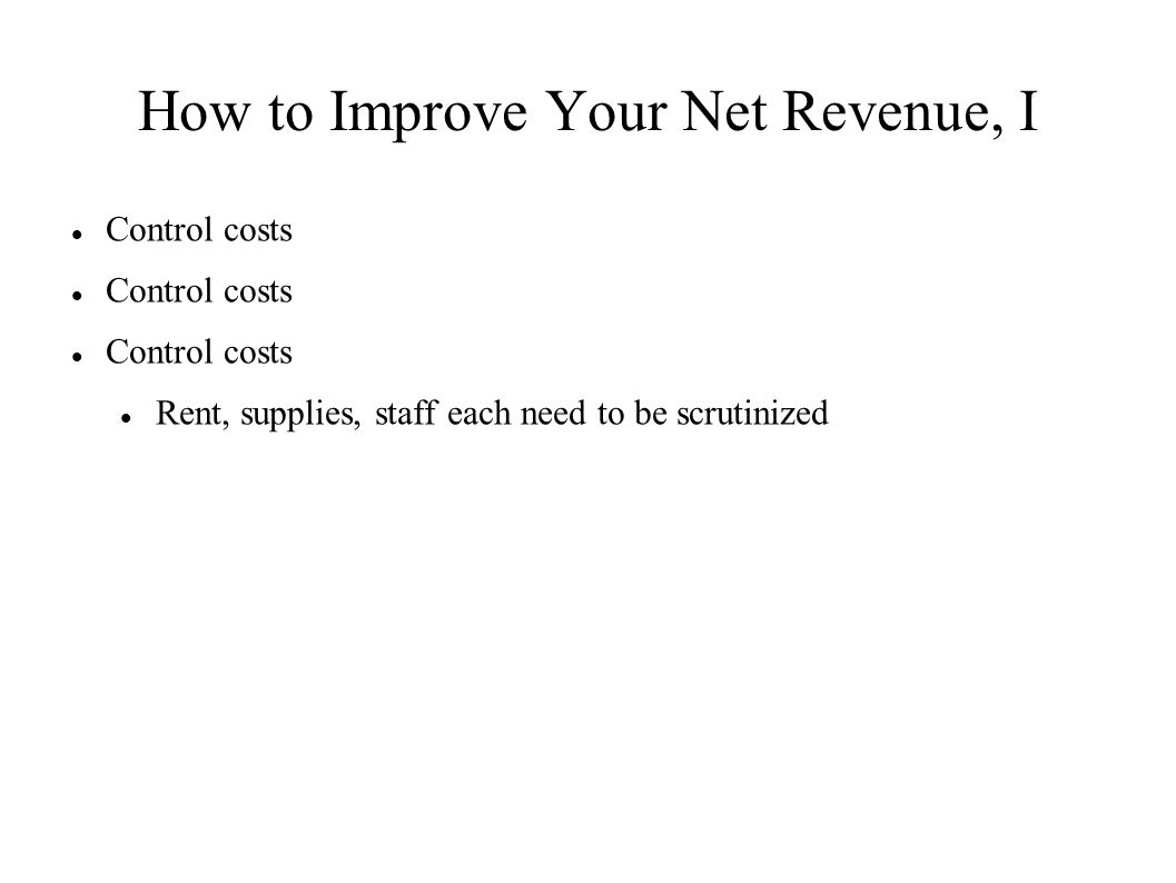 How to Improve Your Net Revenue, I