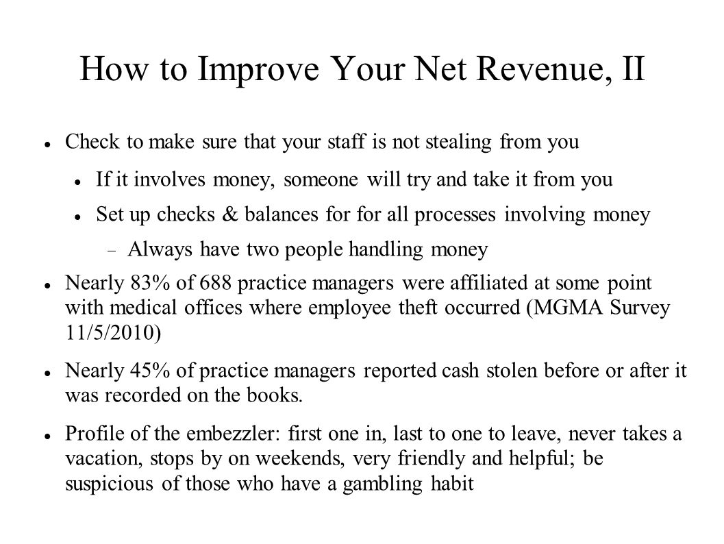 How to Improve Your Net Revenue, II
