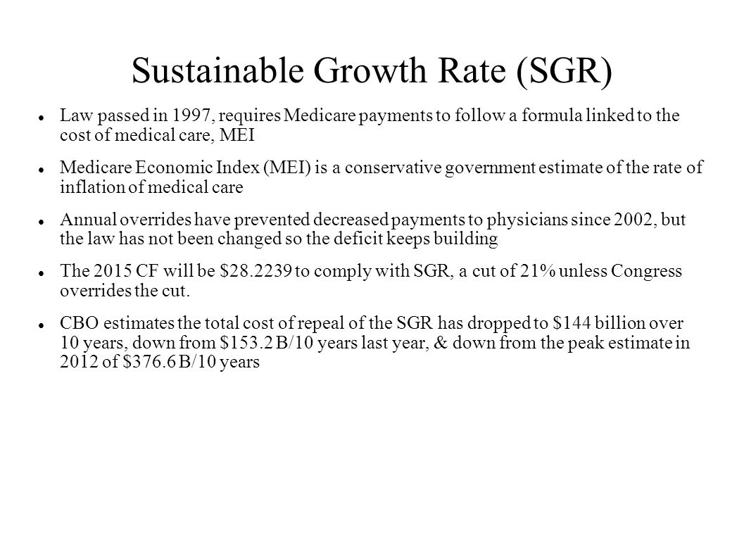 Sustainable Growth Rate (SGR)