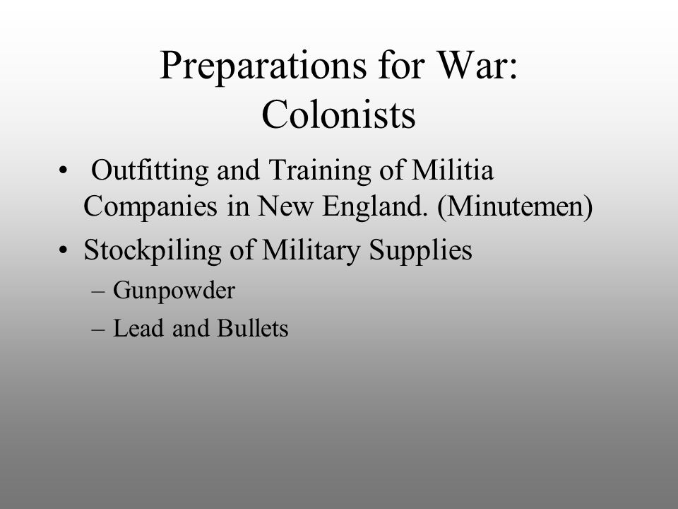 Preparations for War: Colonists